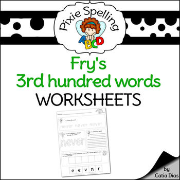 Spelling - Fry 3rd hundred words Worksheets
