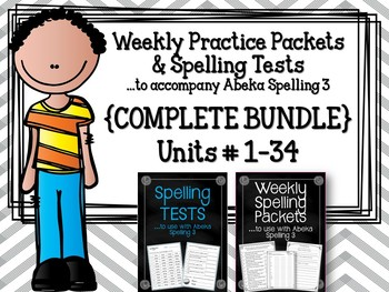 Spelling {COMPLETE BUNDLE} Weekly Packets & Tests. Units 1-34.  Abeka 3- 5th Ed.