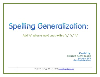"""Spelling Generalization: Add an """"e"""" when a one-syllable wo"""