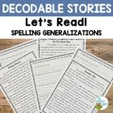 Spelling Generalizations Decodable Reading Passages Orton-Gillingham