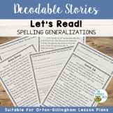 Spelling Generalizations Orton-Gillingham Based Stories