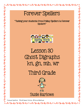 Spelling - Ghost Digraphs - 3rd Grade