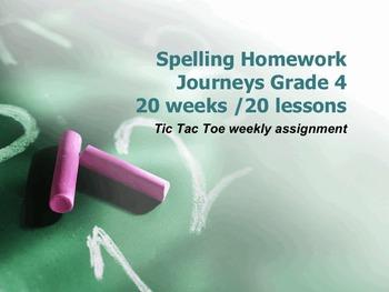 Spelling Tic Tac Toe Homework.. Journeys Reading series  Grade4 (20 weeks worth)