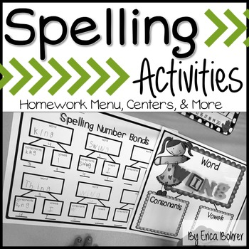 Spelling Activities: H.W. Menu, Centers, and More