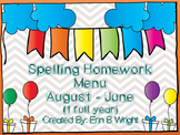Spelling Homework Menus for a year!