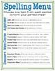 Spelling Menu: Students pick 3 Spelling Activities from the Menu!