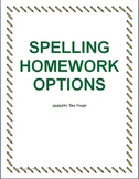 Spelling Homework Options