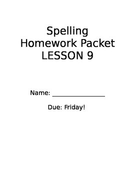Spelling Homework Packet StoryTown Lesson 9