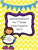 Spelling Homework - Texas Treasures Unit 3 {First Grade}