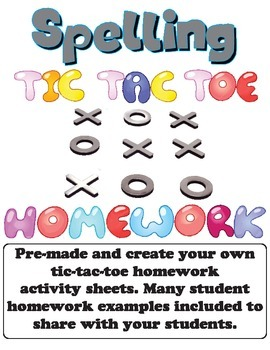 Spelling Homework Tic Tac Toe Sheets Pre-made and Create Your Own