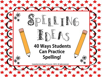 Spelling Ideas Box: 40 Ideas for Practicing Spelling!