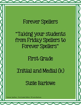 Spelling - Initial and Medial (k) - 1st grade