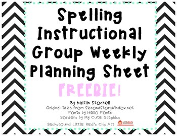 Spelling Instructional Group Planning Sheet FREE!