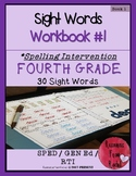 Spelling Intervention Workbook-FOURTH GRADE Sight Words Book 1