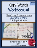 Spelling Intervention Workbook-Second Grade Sight Words Book 1