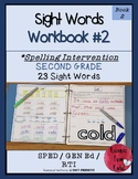 Spelling Intervention Workbook-Second Grade Sight Words Book 2