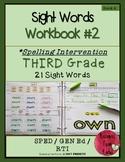 Spelling Intervention Workbook-THIRD GRADE Sight Words Book 2
