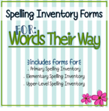 Spelling Inventory Forms for Words Their Way