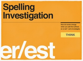 Spelling Investigation: a lesson about -er and -est suffixes