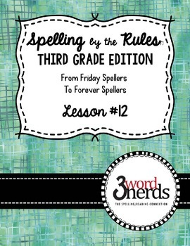 Spelling - Just Add Rule #1: Vowel Suffixes - Third Grade
