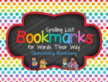 Spelling List **Bookmarks** for Words Their Way ~Elementary Inventory~