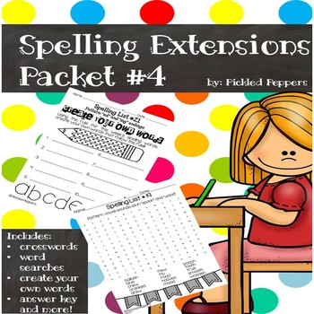 Spelling Lists Extensions #4--3rd Grade--Common Core Standards
