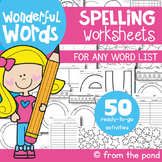 Spelling Activities Worksheets for ANY LIST of words