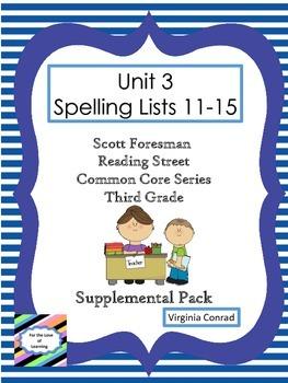 Spelling Lists 11-15 Supplemental Packet--Reading Street Third Grade