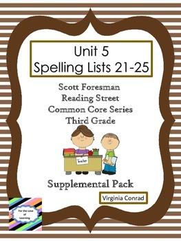 Spelling Lists 21-25 Supplemental Packet--Reading Street Third Grade