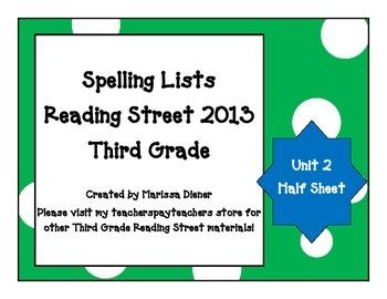 Spelling Lists - Reading Street 2013 - 3rd Grade - Unit 2 (Half Sheet)