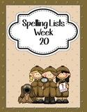 Spelling  Lists Weeks 20 - 31