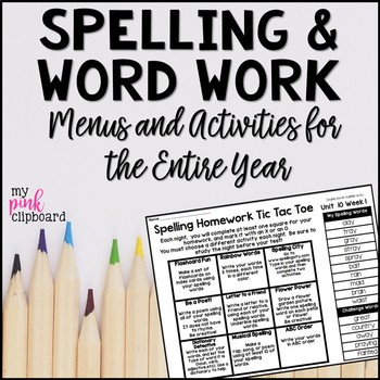Spelling Menus: Lists and Choice Boards for Homework and W