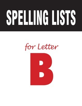 Spelling Lists for Consonant B