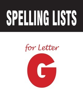 Spelling Lists for Consonant G