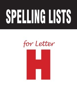 Spelling Lists for Consonant H