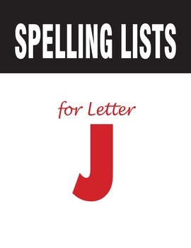 Spelling Lists for Consonant J