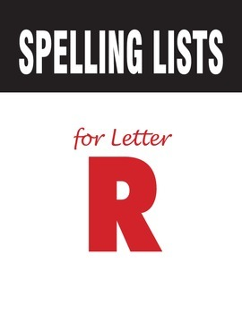 Spelling Lists for Consonant R