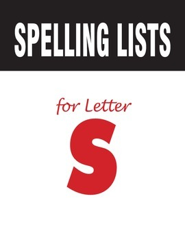 Spelling Lists for Consonant S