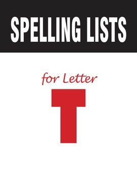Spelling Lists for Consonant T