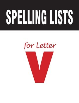 Spelling Lists for Consonant V