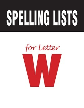 Spelling Lists for Consonant W