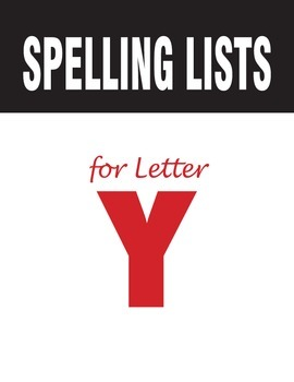 Spelling Lists for Consonant Y