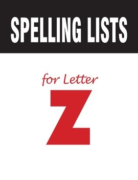 Spelling Lists for Consonant Z