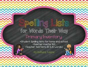 Spelling Lists for Words Their Way Bundle **Primary & Elementary Inventories**