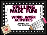 Spelling Made Fun!