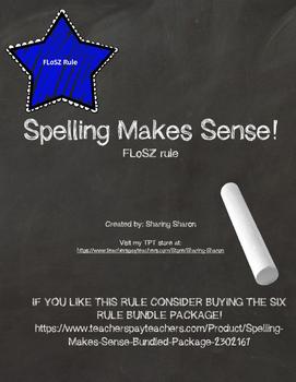 Spelling Makes Sense - FLoSZ rule