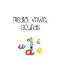 Spelling - Medial Vowel Sounds