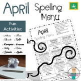 April Spelling Activities - Choice Menu - Works with ANY L