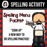 Spelling Menu Packet