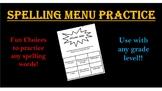 Spelling Menu Practice!